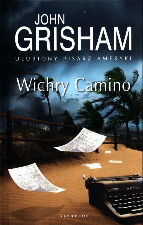 okładka Wichry Camino Wyspa Camino Tom 2książka      John Grisham