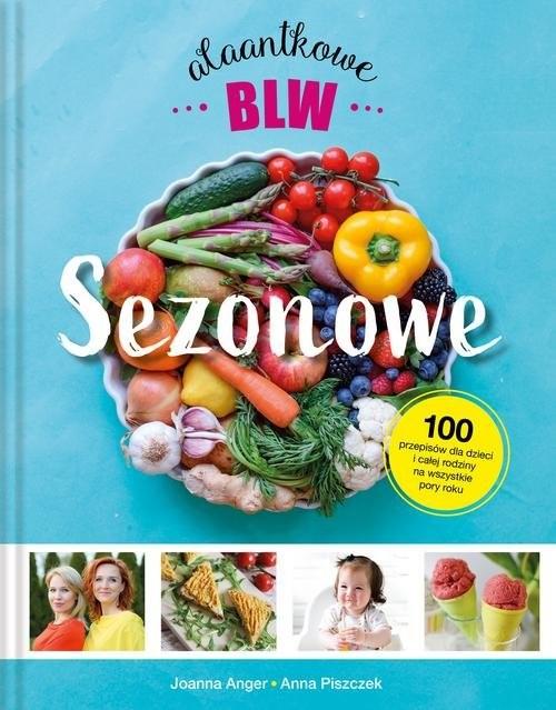 okładka Sezonowe Alaantkowe BLWksiążka |  | Joanna Anger, Anna Piszczek