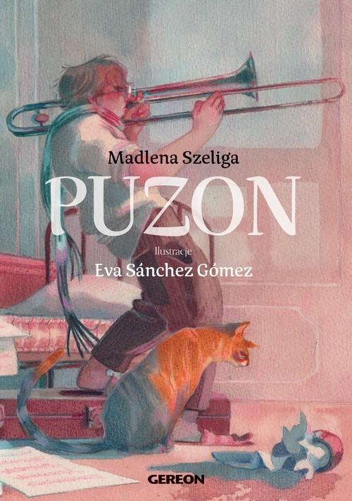 okładka Puzonksiążka |  | Madlena Szeliga