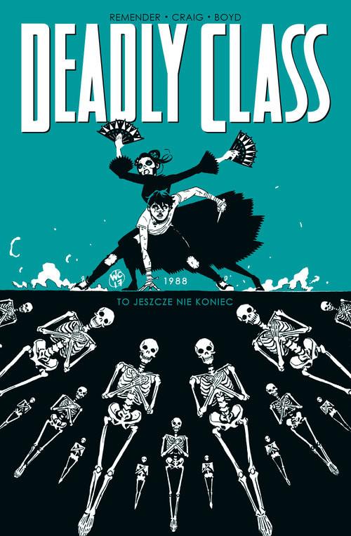 okładka Deadly Class Tom 6książka |  | Rick Remender