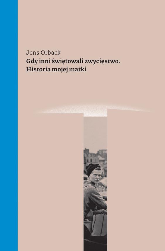 okładka Gdy inni świętowali zwycięstwoebook   epub, mobi   Jens Orback