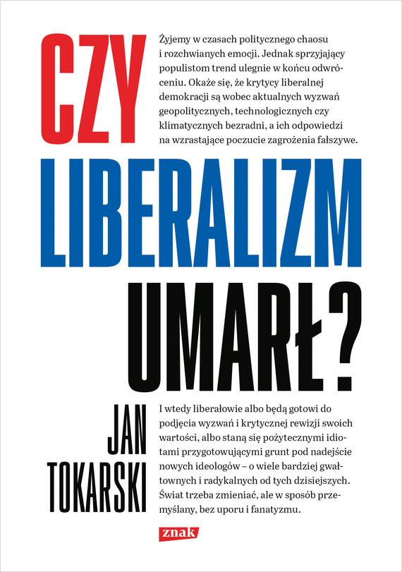 okładka Czy liberalizm umarł?ebook   epub, mobi   Jan Tokarski