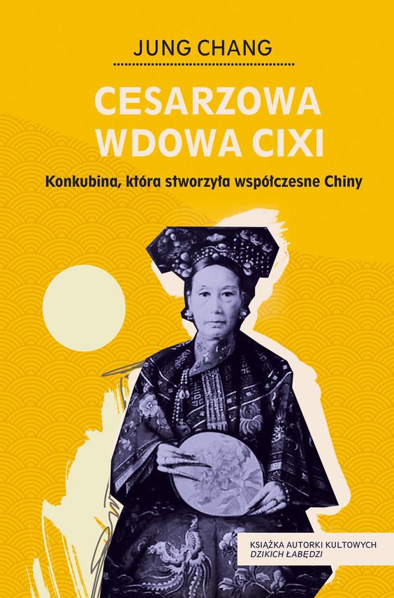okładka Cesarzowa wdowa Cixiebook   epub, mobi   Jung Chang