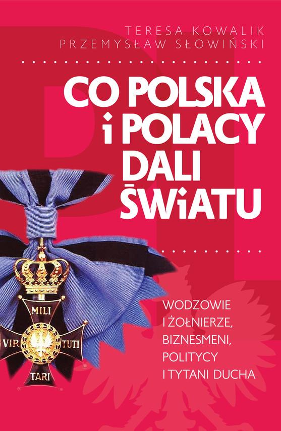 okładka Co Polska i Polacy dali światuebook   epub, mobi   Teresa Kowalik, Przemysław Słowiński