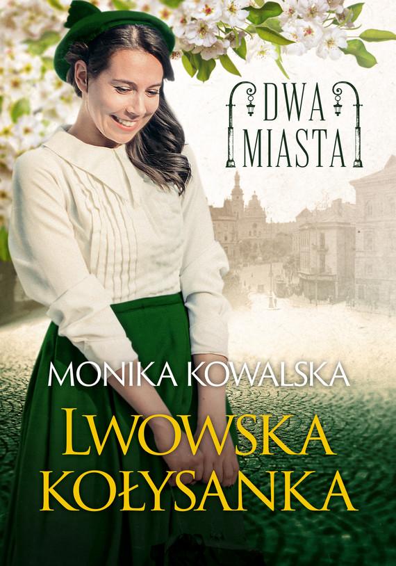 okładka Lwowska kołysankaebook   epub, mobi   Monika  Kowalska
