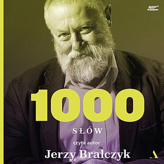 okładka 1000 słówaudiobook   MP3   Jerzy Bralczyk