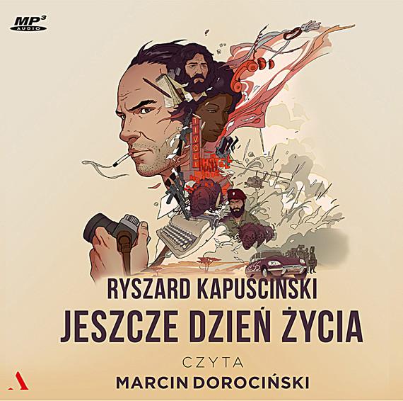 okładka Jeszcze dzień życiaaudiobook | MP3 | Ryszard Kapuściński