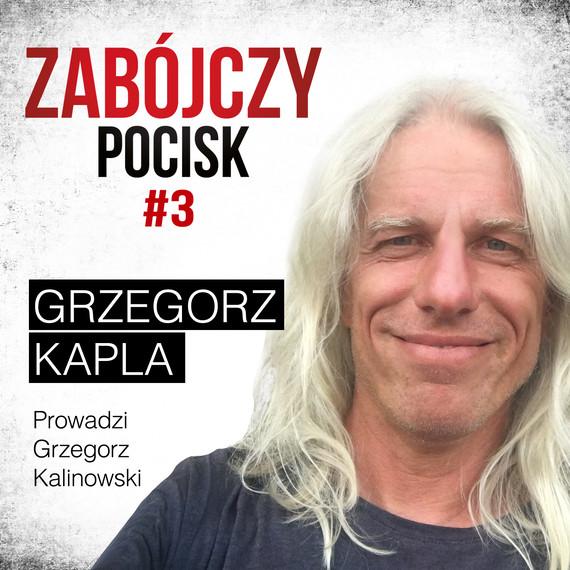 okładka Podcast: Zabójczy pocisk #3audiobook | MP3 | Grzegorz Kalinowski