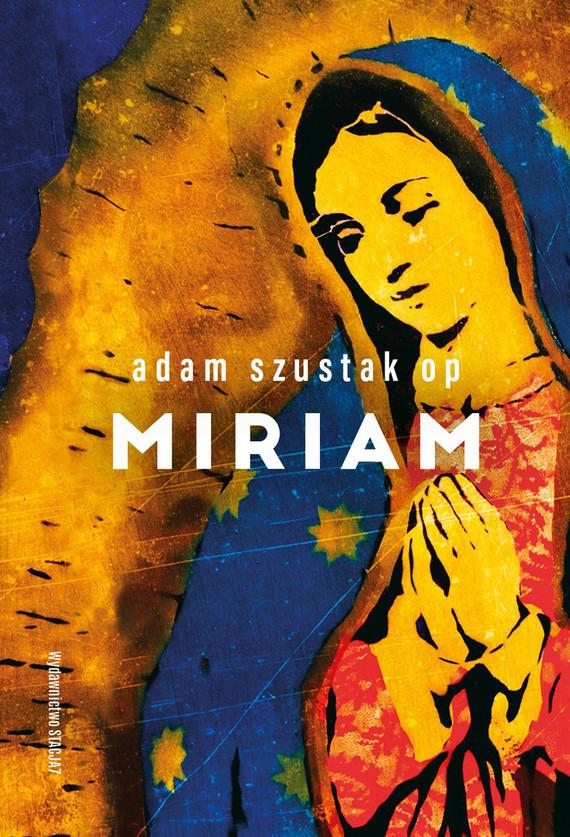 okładka Miriamebook | pdf | Adam Szustak OP