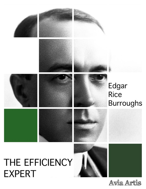 okładka The Efficiency Expertebook | epub, mobi | Edgar Rice Burroughs