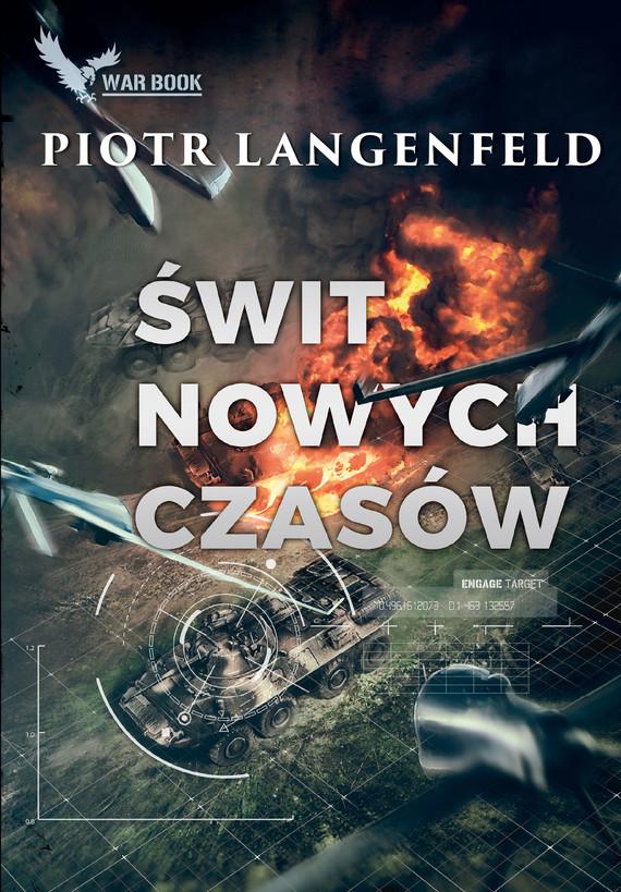 okładka Świt nowych czasówebook   epub, mobi   Piotr Langenfeld