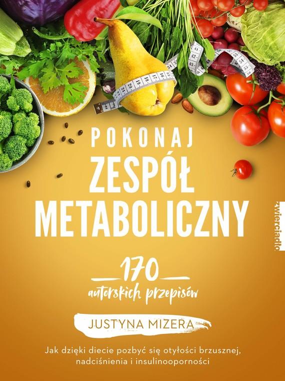 okładka Pokonaj zespół metabolicznyebook   epub, mobi   Justyna Mizera