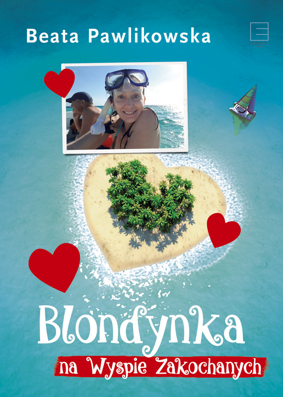 okładka Blondynka na Wyspie Zakochanychebook   epub, mobi   Beata Pawlikowska