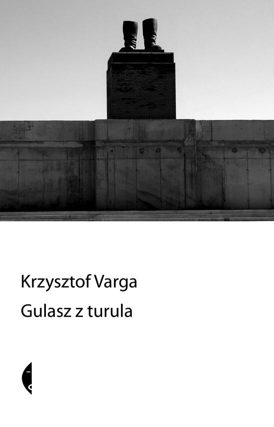 okładka Gulasz z turulaebook   epub, mobi   Krzysztof Varga