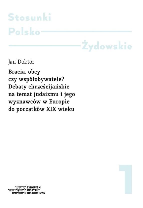 okładka BRACIA, OBCY CZY WSPÓŁOBYWATELE?ebook   pdf   Jan Doktór