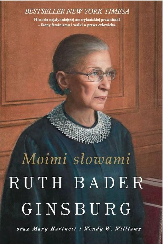 okładka Moimi słowami książka |  | Hartnett Mary, Ginsburg Bader Ruth, W Williams Wendy