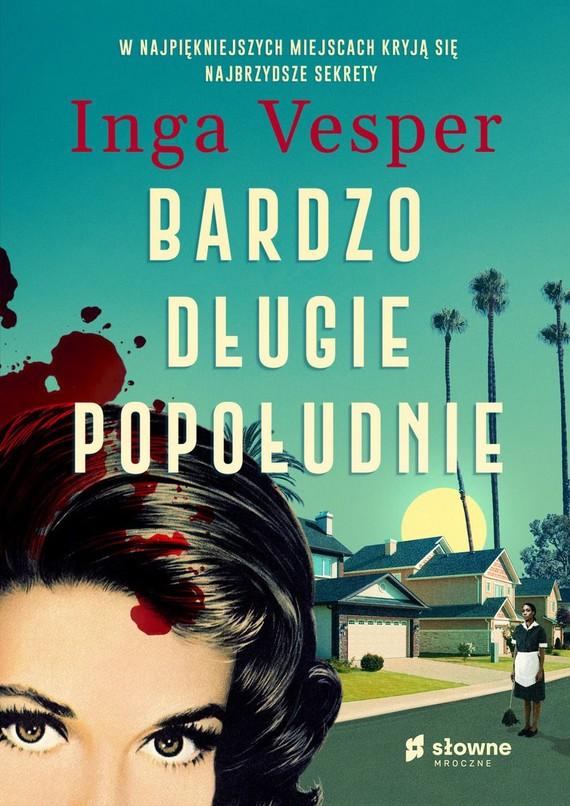 okładka Bardzo długie popołudnie książka |  | Inga Vesper