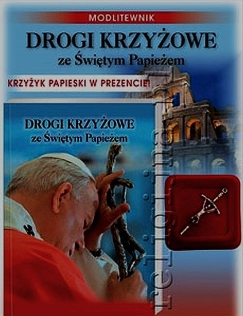 okładka Drogi krzyżowe ze Świętym Papieżem + krzyżykksiążka |  |