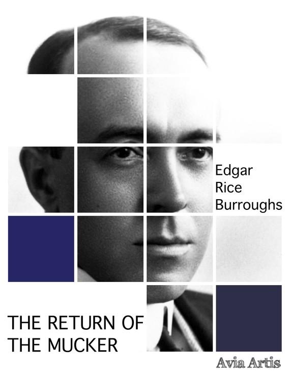 okładka The Return of the Muckerebook   epub, mobi   Edgar Rice Burroughs