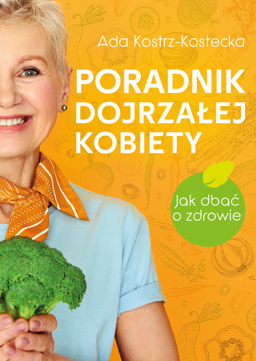 okładka Poradnik dojrzałej kobietyksiążka      Kostrz-Kostecka Ada