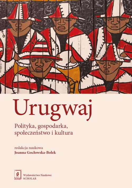 okładka Urugwaj Polityka, gospodarka, społeczeństwo i kulturaksiążka |  |
