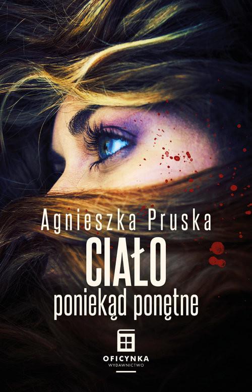 okładka Ciało poniekąd ponętneksiążka      Agnieszka Pruska