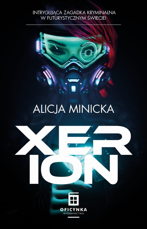 okładka Xerionksiążka      Alicja Minicka