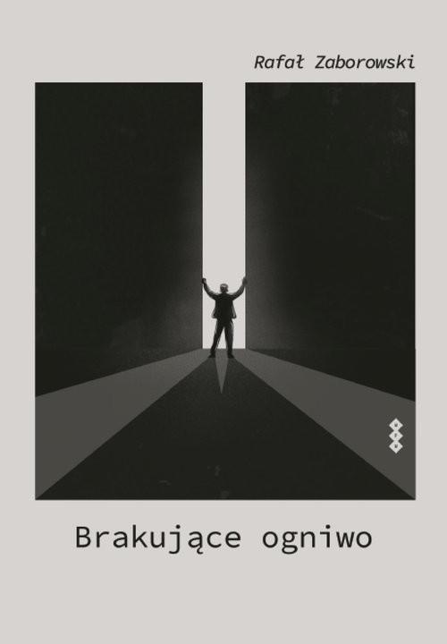 okładka Brakujące ogniwoksiążka |  | Zaborowski Rafał