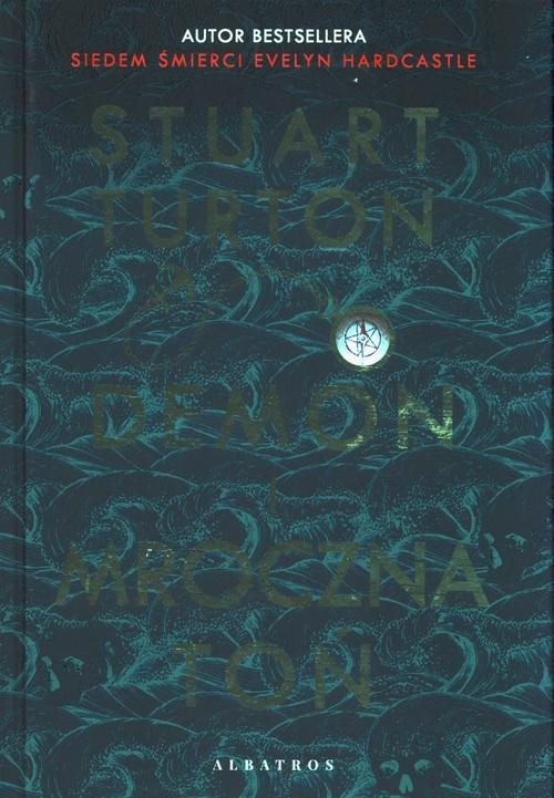 okładka Demon i mroczna tońksiążka |  | Stuart Turton