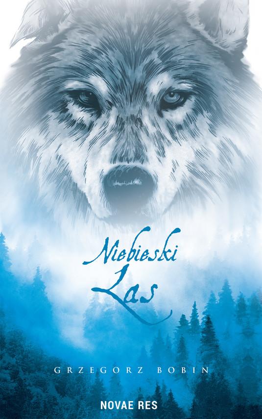 okładka Niebieski lasebook | epub, mobi | Grzegorz Bobin