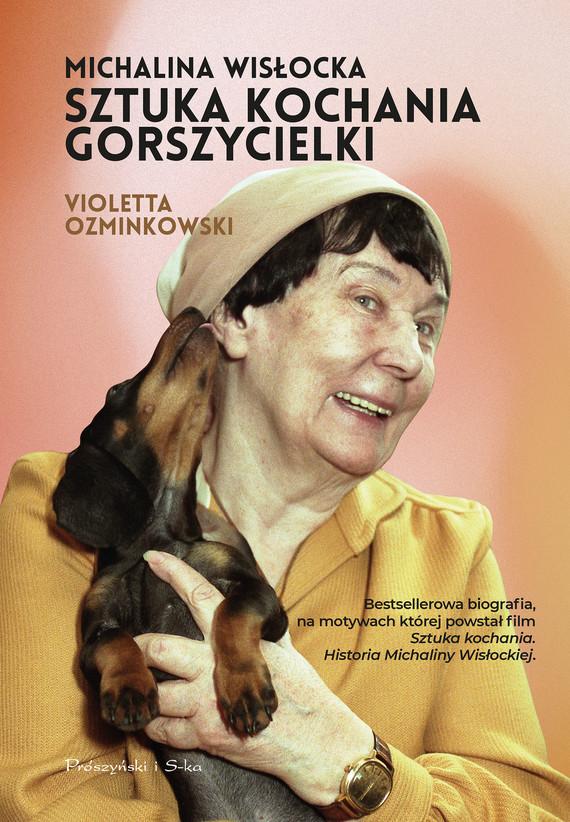 okładka Michalina Wisłocka. Sztuka kochania gorszycielkiebook | epub, mobi | Violetta Ozminkowski