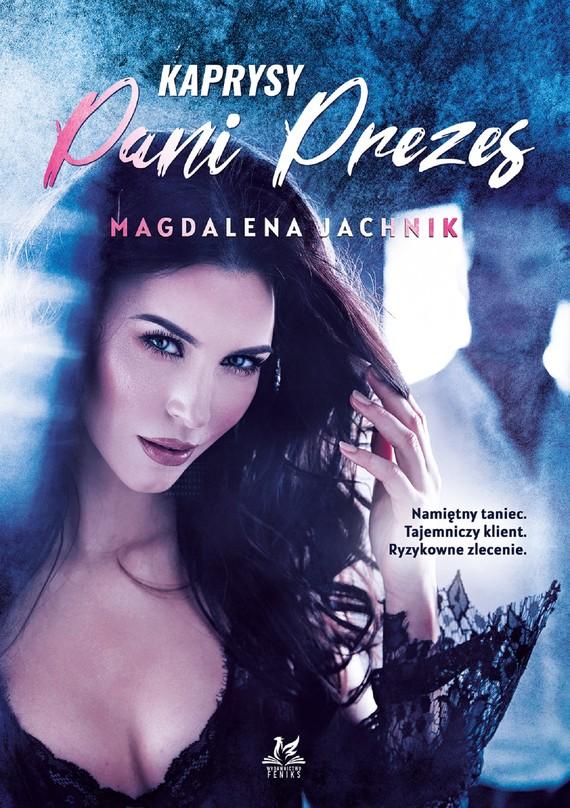 okładka Kaprysy Pani Prezesebook   pdf   Magdalena Jachnik