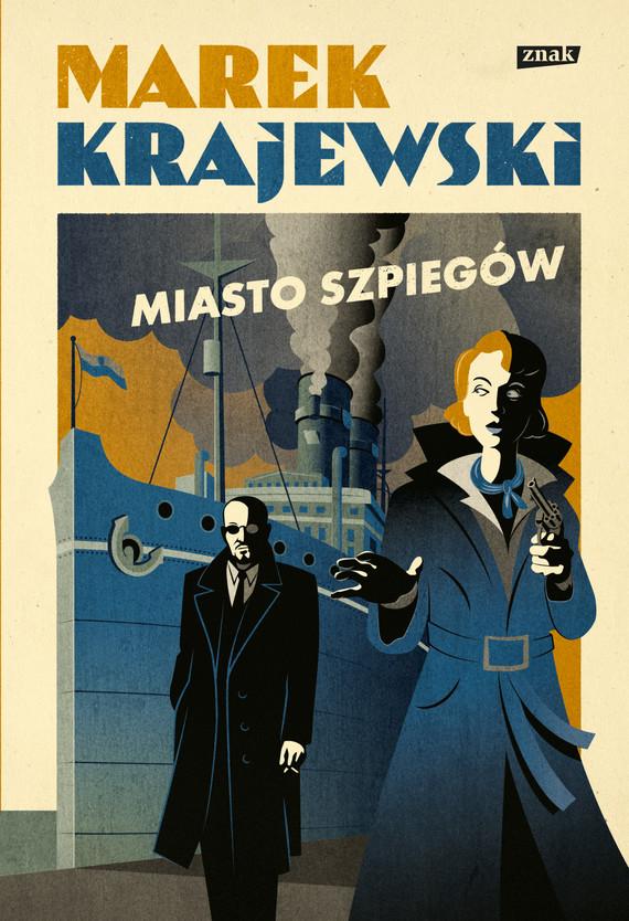 okładka Miasto szpiegówebook | epub, mobi | Marek Krajewski