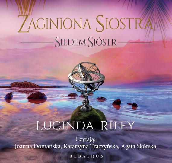okładka ZAGINIONA SIOSTRA. SIEDEM SIÓSTRaudiobook | MP3 | Lucinda Riley