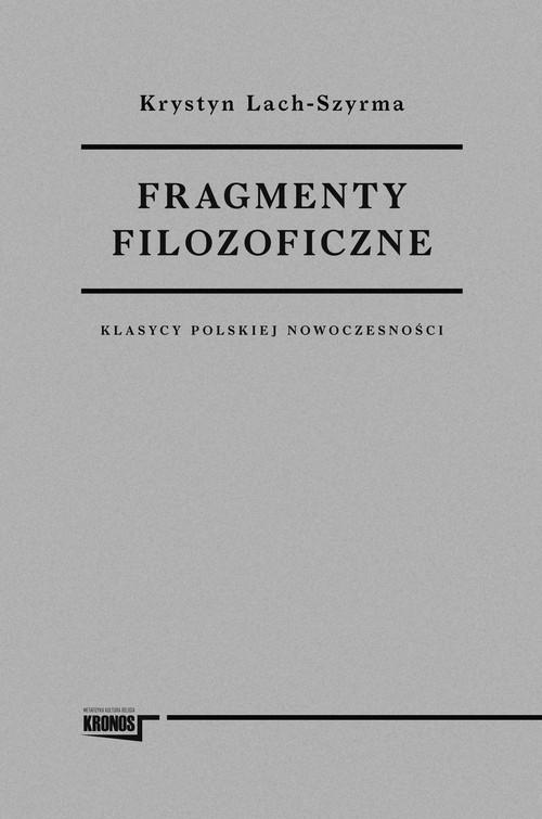 okładka Fragmenty filozoficzneksiążka      Lach-Szyrma Krystyn