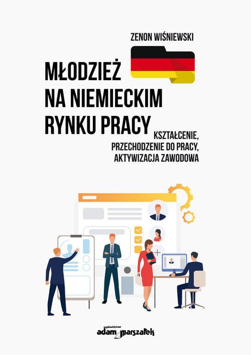 okładka Młodzież na niemieckim rynku pracyksiążka      Zenon Wiśniewski