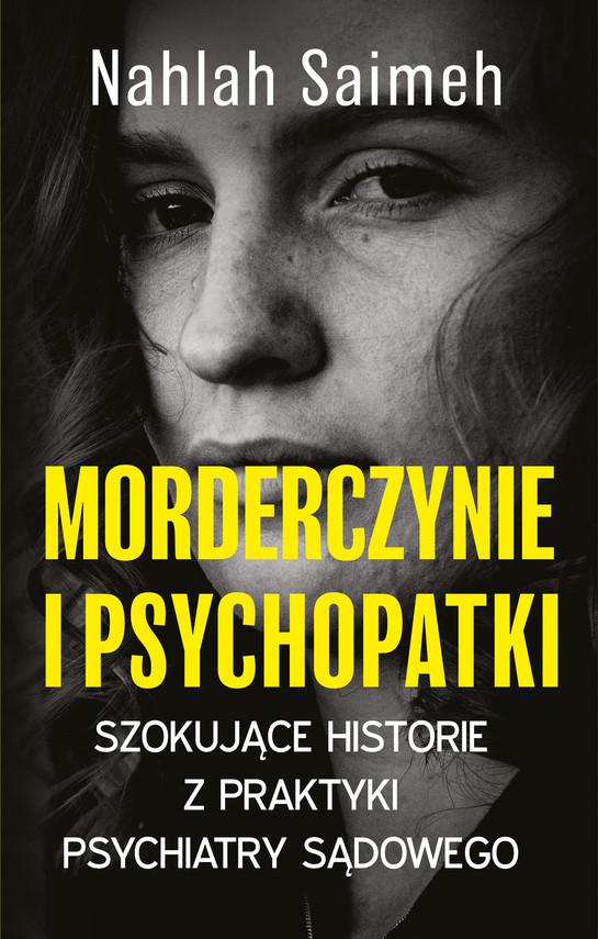okładka Morderczynie i psychopatkiebook | epub, mobi | Saimeh Nahlah