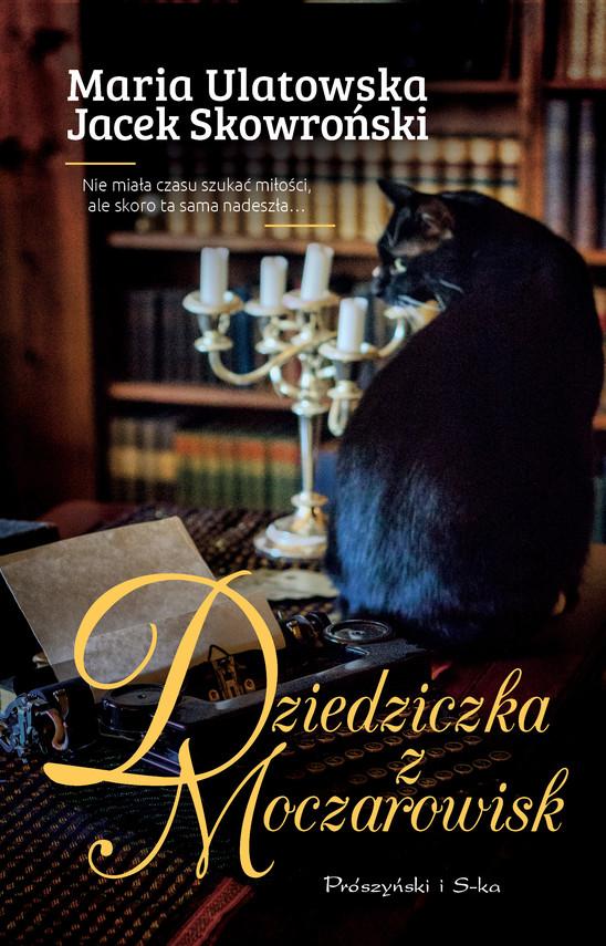 okładka Dziedziczka z Moczarowiskebook   epub, mobi   Maria Ulatowska, Jacek Skowroński