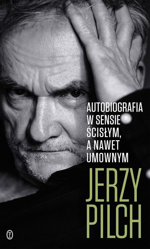okładka Autobiografia w sensie ścisłym. A nawet umownymebook | epub, mobi | Jerzy Pilch