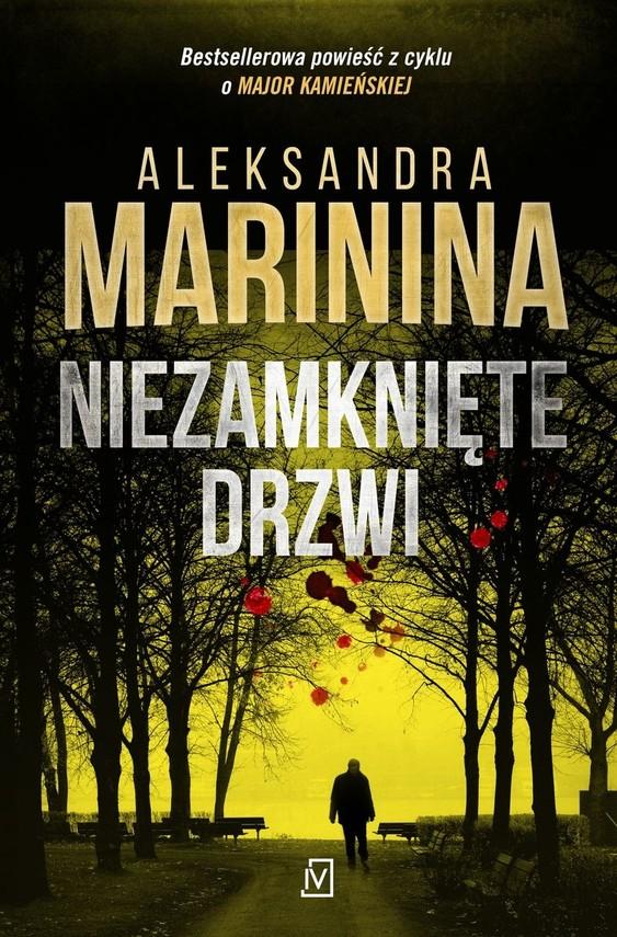 okładka Niezamknięte drzwiksiążka |  | Aleksandra Marinina