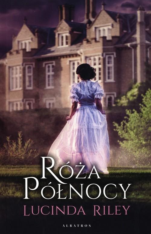 okładka Róża Północyksiążka      Lucinda Riley