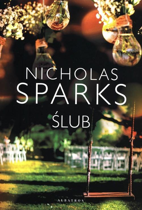 okładka Ślubksiążka |  | Nicholas Sparks