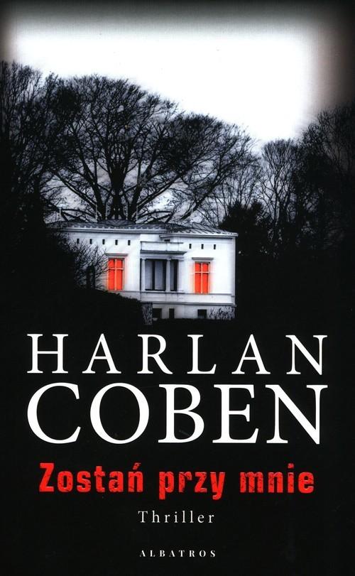 okładka Zostań przy mnieksiążka |  | Harlan Coben