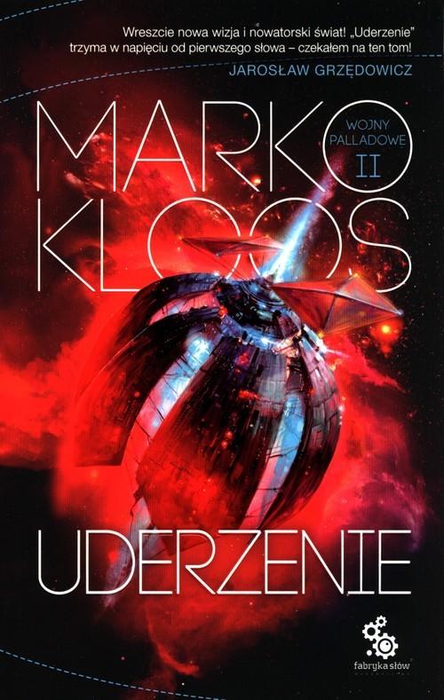 okładka Uderzenie Wojny Palladowe Tom 2książka      Kloos Marko