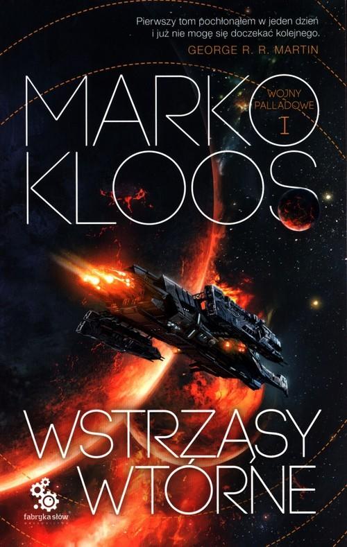 okładka Wstrząsy wtórne Wojny Palladowe Tom 1książka      Kloos Marko