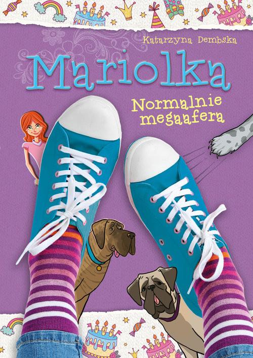 okładka Mariolka Normalnie megaaferaksiążka |  | Katarzyna Dembska