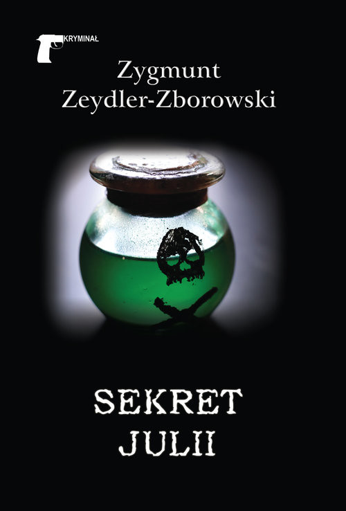 okładka Sekret Juliiksiążka |  | Zygmunt Zeydler-Zborowski