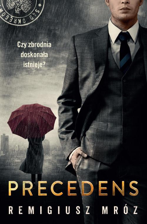 okładka Precedens Wielkie Literyksiążka |  | Remigiusz Mróz