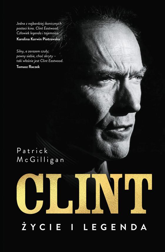 okładka Clint. Życie i legendaebook | epub, mobi | Patrick Mcgilligan