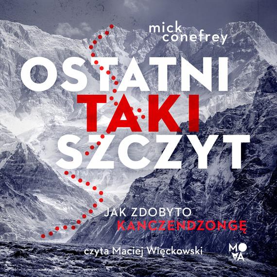 okładka Ostatni taki szczytaudiobook   MP3   Mick Conefrey